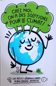 Chez nous, on a des solutions pour le climat