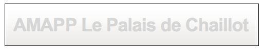 AMAPP_LePalaisdeChaillot